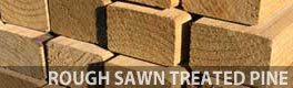 rough sawn treated pine